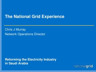 The National Grid Experience