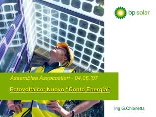 "Assemblea Assocostieri - 04.06.'07 Fotovoltaico: Nuovo ""Conto Energia"""