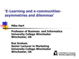 'E-Learning and e-communities- asymmetries and dilemmas'
