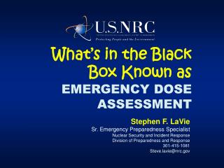 What's in the Black Box Known as EMERGENCY DOSE ASSESSMENT