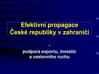 Efektivní propagace  České republiky vzahraničí