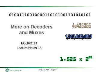More on Decoders and  Muxes