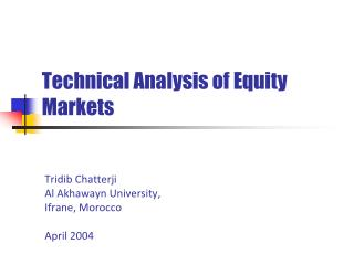 Technical Analysis of Equity Markets