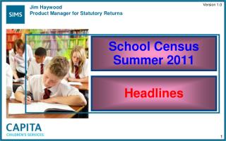 School Census Summer 2011