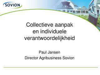 Collectieve aanpak en individuele verantwoordelijkheid