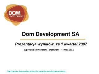 D om Development  SA