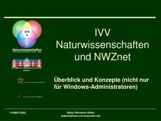 IVV Naturwissenschaften und NWZnet