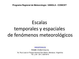 Escalas  temporales y espaciales  de fenómenos meteorológicos