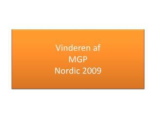 Vinderen af MGP Nordic 2009