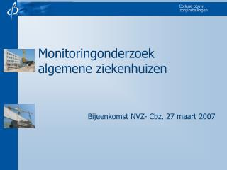 Monitoringonderzoek algemene ziekenhuizen