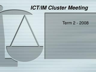 ICT/IM Cluster Meeting