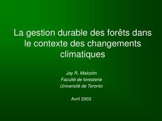 La gestion durable des for�ts dans le contexte des changements climatiques