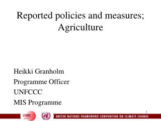 Reported policies and measures; Agriculture