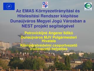 Petrovickijné Angerer Ildikó Dunaújváros MJV Polgármesteri Hivatala