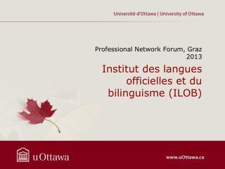Institut des langues officielles et du bilinguisme (ILOB)