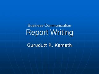 Business Communication Report Writing