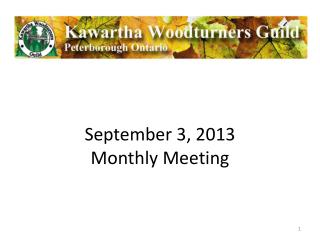 September 3, 2013 Monthly Meeting
