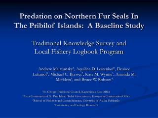 Predation on Northern Fur Seals In The Pribilof Islands:  A Baseline Study