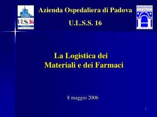 Azienda Ospedaliera di Padova U.L.S.S. 16