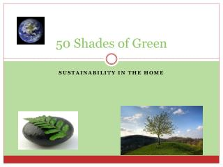 50 Shades of Green