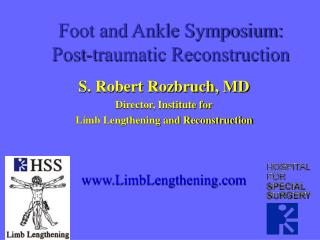Foot and Ankle Symposium: Post-traumatic Reconstruction