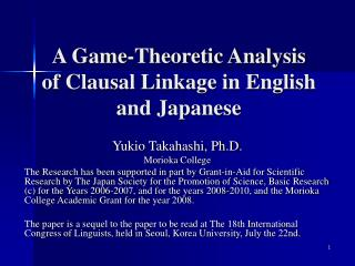 A Game-Theoretic Analysis of Clausal Linkage in English and Japanese