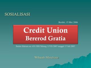 Credit Union Bererod Gratia