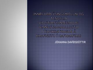JÓHANNA DAVÍÐSDÓTTIR