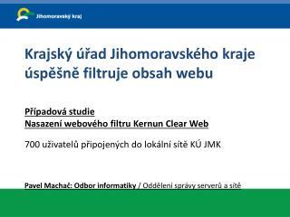 Krajský úřad Jihomoravského kraje úspěšně filtruje obsah webu