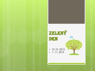 Zelený den