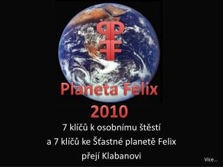 Planeta Felix 2010