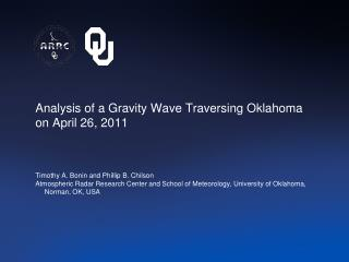 Analysis of a Gravity Wave Traversing Oklahoma on April 26, 2011