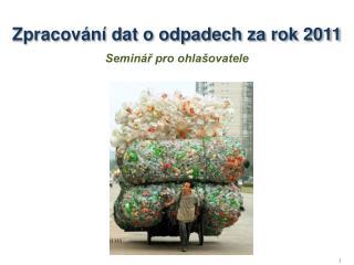 Zpracování dat o odpadech za rok 2011