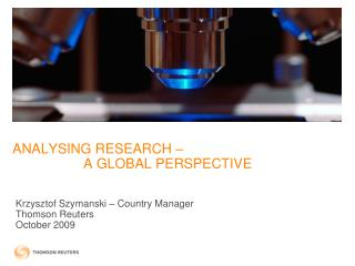 ANALYSING RESEARCH –  A GLOBAL PERSPECTIVE