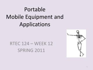 Portable Mobile Equipment and Applications