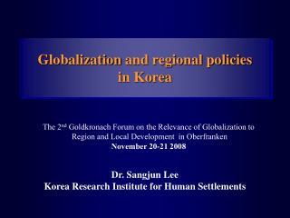 Globalization and regional policies  in Korea