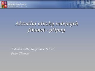 Aktuální otázky veřejných financí - příjmy