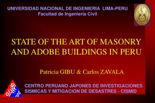 STATE OF THE ART OF MASONRY AND ADOBE BUILDINGS IN PERU