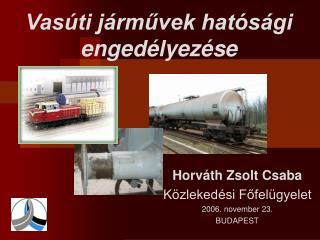 Vasúti járművek hatósági engedélyezése