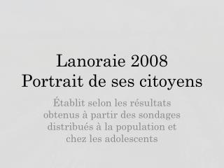 Lanoraie 2008 Portrait de ses citoyens