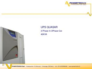 UPS QUASAR 3-Phase In 3Phase Out 40KVA