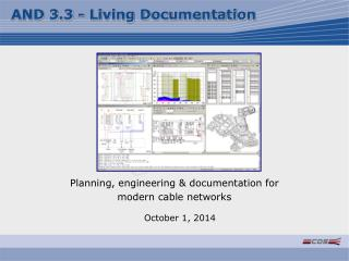 Planning, engineering & documentation for  modern cable networks