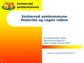 Innherred samkommune Historikk og vegen videre