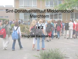Sint-Donatusinstituut Middenschool             Merchtem