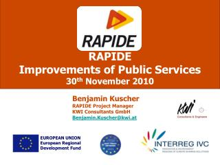 RAPIDE Improvements of Public Services 30 th  November 2010