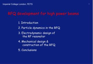 RFQ development for high power beams