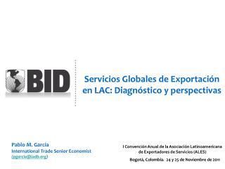 Servicios Globales de Exportación en LAC: Diagnóstico y perspectivas
