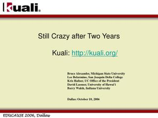 Still Crazy after Two Years Kuali:  kuali/