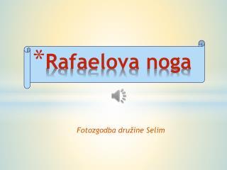 Rafaelova noga
