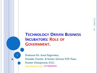 Technology Driven Business Incubators: Role of Government.